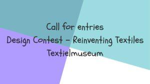 call for entries textielmuseum